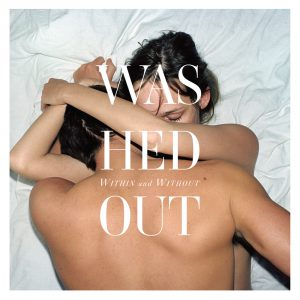 Washed_out-within_and_without-300x300
